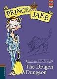 The Dragon Dungeon (Prince Jake)