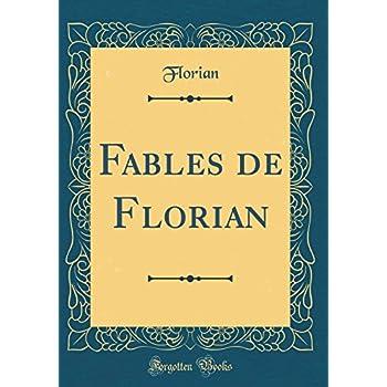 Fables de Florian (Classic Reprint)