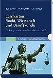 Lernkarten Recht, Wirtschaft und Berufskunde: Für Pflege- und andere Gesundheitsfachberufe