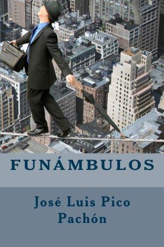Funámbulos por José Luis Pico Pachón