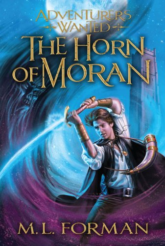 Adventurers Wanted, Volume 2: Horn of Moran (English Edition) par M. L. Forman