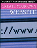 Create Your Own Website (Pocket Reference)