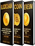 3 comprehensive manuscripts in 1 bookBlockchain: An Essential Beginner's Guide to Understanding Blockchain Technology, Cryptocurrencies, Bitcoin and the Future of MoneyBitcoin: An Essential Beginner's Guide to Bitcoin Investing, Mining and Cryptocurr...