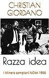 Razza idea: I Miners campioni NCAA 1966 (Hoops Memories)