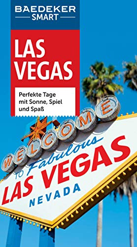 Baedeker SMART Reiseführer Las Vegas: Perfekte Tage in der Grachtenmetropole (Baedeker SMART Reiseführer E-Book)
