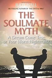 The Soulmate Myth