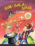 Sim Sala Sing Plus. Liederbuch. Ausgabe D: Das Liederbuch für die Grundschule. Neuausgabe 2019