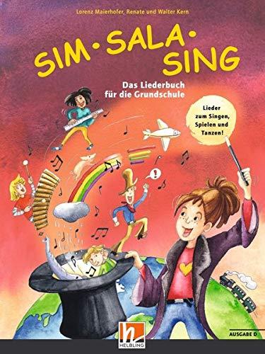 Sim Sala Sing. Liederbuch. Ausgabe Deutschland: Das Liederbuch für die Grundschule. Neuausgabe 2019