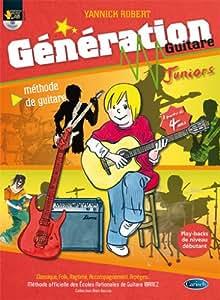 Yannick Robert Generation Guitare Junior Guitar Book/Cd French