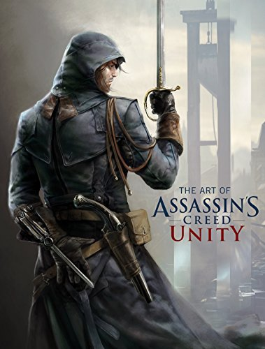 The Art of Assassin's Creed Unity por Paul Davies