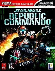 Star Wars Republic Commando (Prima Official Game Guide) by Michael Knight (2005-03-08)
