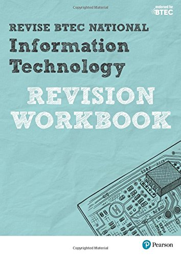 Revise BTEC National Information Technology Revision Workbook (REVISE BTEC Nationals in IT)