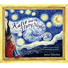 [(Katie and the Starry Night)] [Author: James Mayhew] published on (October, 2013)