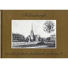 Helensburgh in Old Picture Postcards: v. 2