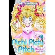 Pichi Pichi Pitch: Volume 6 Mermaid Melody (Pichi Pichi Pitch (Graphic Novels))