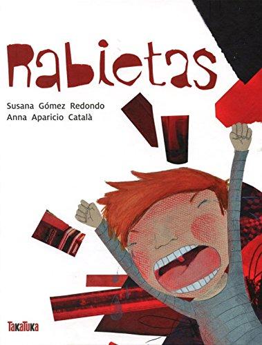 Rabietas por Susana Gómez Redondo