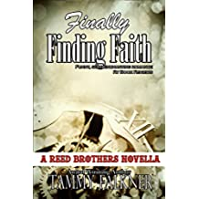 Finally Finding Faith (The Reed Brothers Series Book 5) (English Edition)