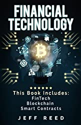 Financial Technology: FinTech, Blockchain, Smart Contracts by Jeff Reed (2016-11-09)