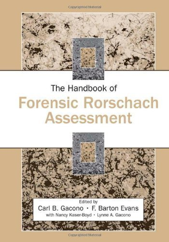 The Handbook of Forensic Rorschach Assessment (Personality and Clinical Psychology) 1st (first) Edition published by Routledge (2007)