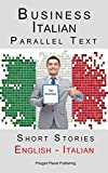 Business Italian - Parallel Text - Short Stories (Italian - English)