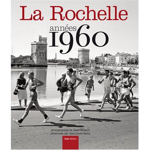 La Rochelle années 1960