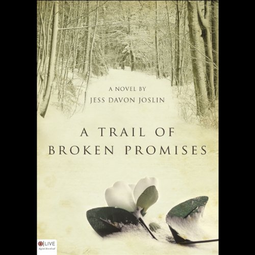 A Trail of Broken Promises  Audiolibri