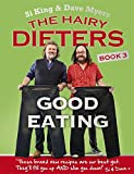 The Hairy Dieters: Good Eating (Hairy Bikers)