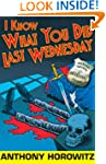I Know What You Did Last Wednesday (D...