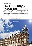 Gestion et Fiscalite Immobilieres - BTS Bachelor - Licence et Formation Professionnelles et tous professionnels de l immobilier...