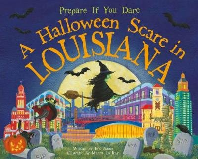 [{ A Halloween Scare in Louisiana: Prepare If You Dare (Halloween Scare) By James, Eric ( Author ) Aug - 01- 2014 ( Hardcover ) } ]