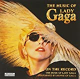 On The Record, The Music Of Lady Gaga