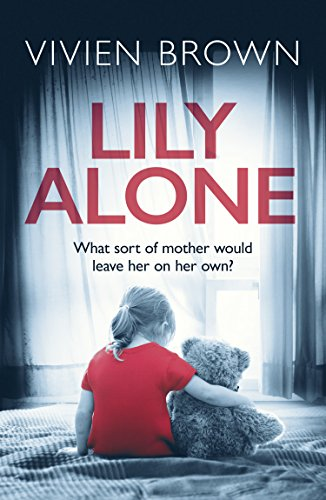 Lily Alone: A gripping and emotional drama by [Brown, Vivien]