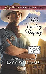 Her Cowboy Deputy (Wyoming Legacy) by Lacy Williams (2015-10-06)