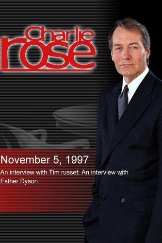 Preisvergleich Produktbild Charlie Rose with Tim Russert; Esther Dyson (November 5,  1997)