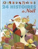 24 histoires de Noël - De 3 à 7 ans