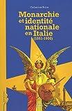 Monarchie et identité nationale en Italie (1861-1900)