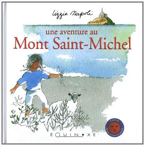 Une aventure au Mont Saint-Michel