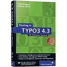 Einstieg in TYPO3 4.3: Installation, Grundlagen, TypoScript und TemplaVoilà (Galileo Computing)