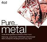 Pure...Metal