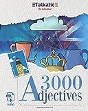 3000 Adjectives: 3000 Adjetivos en inglés
