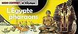 L EGYPTE DES PHARAONS
