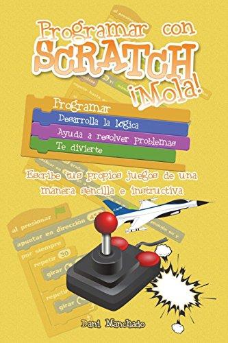 Programar con Scratch ¡Mola! por Dani Manchado