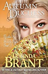 Autumn Duchess: A Georgian Historical Romance (Roxton Family Saga) (Volume 3) by Lucinda Brant (2016-01-13)