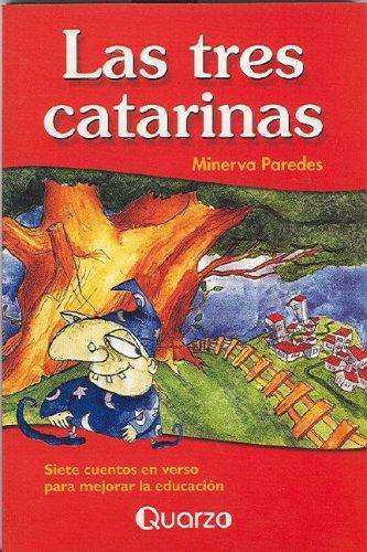 Las Tres Catarinas par Minerva Paredes