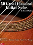 50 Great Classical Guitar Solos Tab
