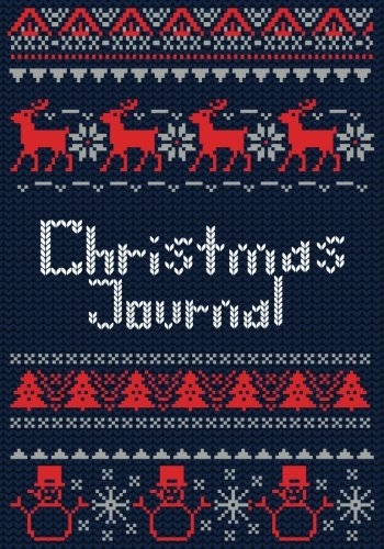 5 Year Christmas Memory Journal (Ugly Christmas Gift Ideas)(V1) (Stocking Stuffer Ideas, Band 1) (Stocking Stuffer Ideen Für Kinder)