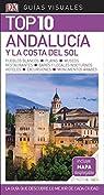 Guía Visual Top 10 Andalucía y la Costa del Sol: La guía que descubre lo mejor de cada ciudad par Varios autores