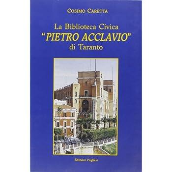 La Biblioteca Civica «Pietro Acclavio» Di Taranto