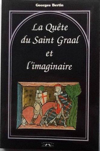 La Qute du Saint Graal et l'imaginaire