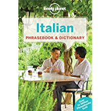 Italian Phrasebook & Dictionary (Lonely Planet Phrasebook and Dictionary)